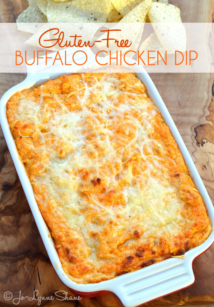 Gluten-Free Buffalo Chicken Dip: You better double it. This dip does NOT sit around for long!