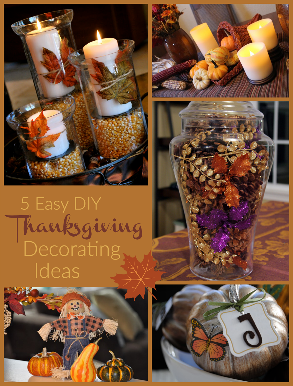 Easy thanksgiving decorating ideas How to decorate your house for thanksgiving