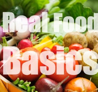 Real Food: A Refresher