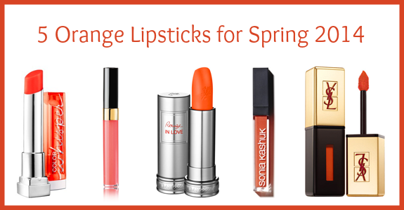 5 orange lipsticks for spring 2014