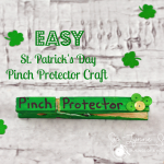 EASY St. Patrick's Day  Pinch Protector Craft