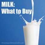 Milk: What to Buy {Deciphering the Lingo}