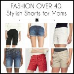 Fashion Over 40: Stylish Shorts for Moms