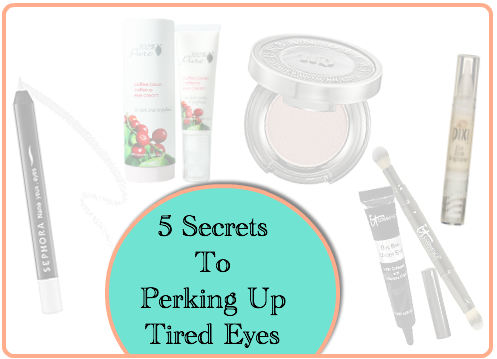 5 secrets to perk up tired eyes