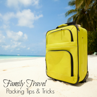 Family Travel Packing Tips