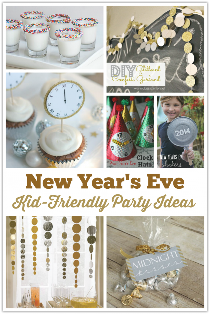 Kid friendly new year 39 s eve party ideas for New year eve party ideas