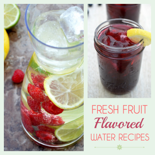 fresh fruit flavored water recipes