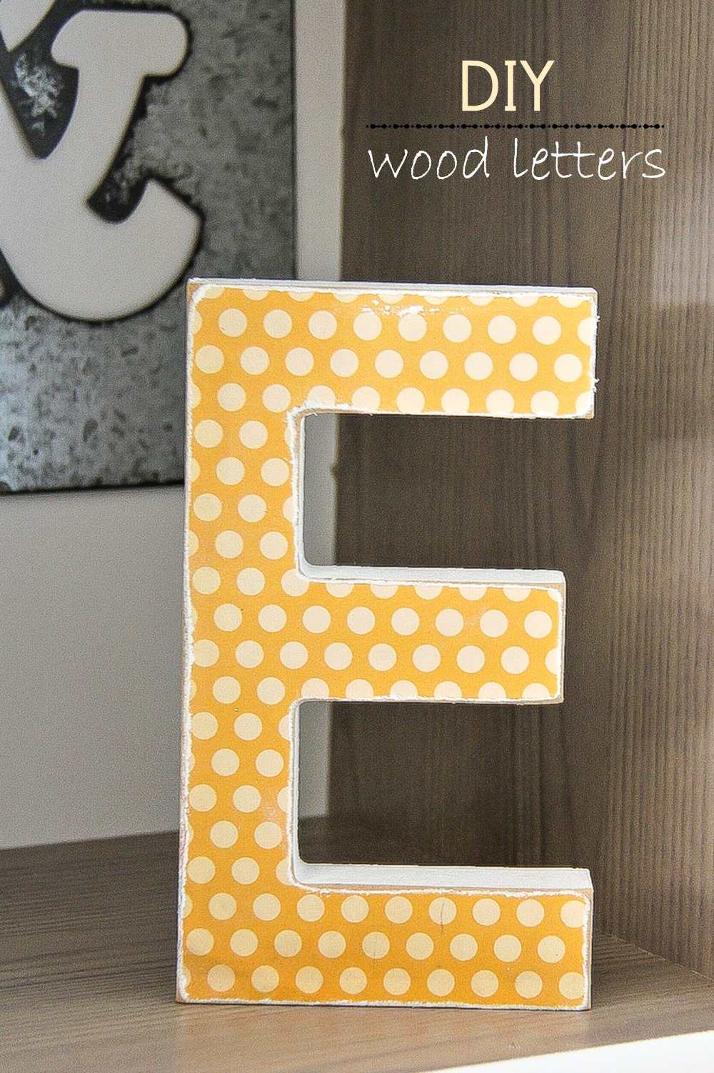 Diy decorative wood letters for Making wooden letters
