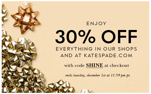 Cyber Monday 30% Off EVERYTHING in store and online at KateSpade.com