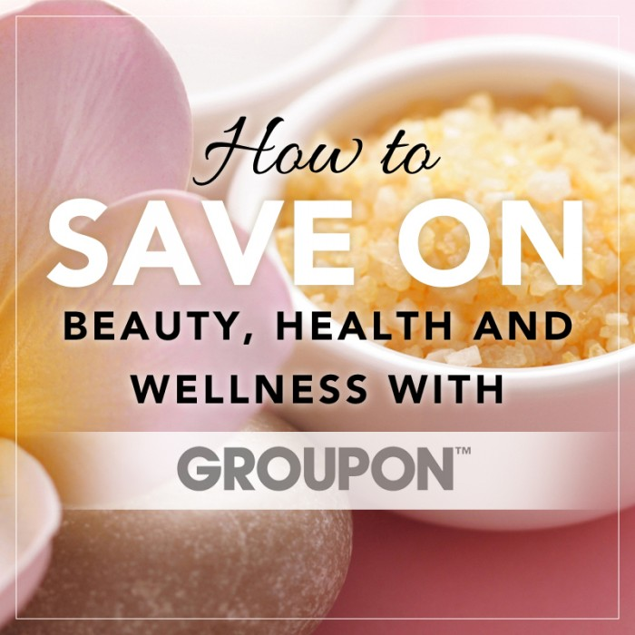 How to Save on Beauty, Health, and Wellness with Groupon