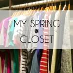 My Spring Closet
