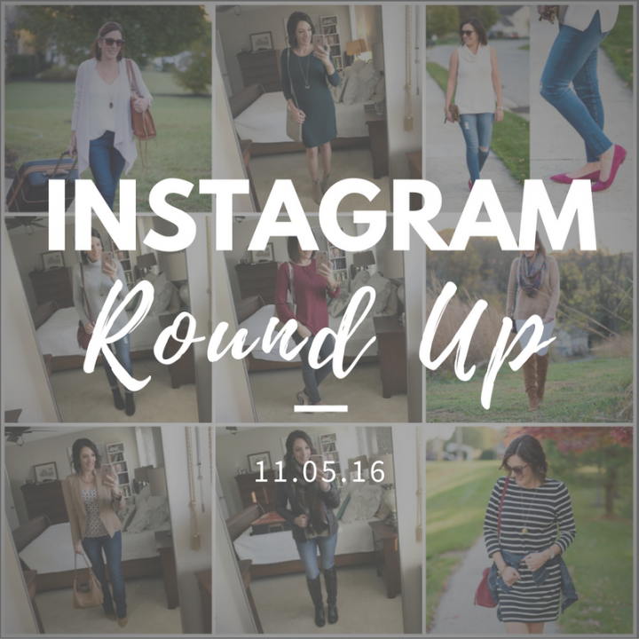 Instagram Roundup // What I Wore This Week 11.05.16