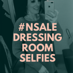 Shop with Me {Nordstrom Dressing Room Selfies}