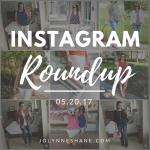 Instagram Roundup 05.20.17