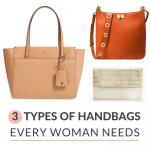 The Three Types of Handbags Every Woman Needs